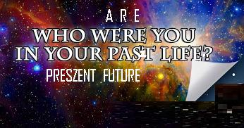 who are you in your pasztpreszentfuture life sztarrsz